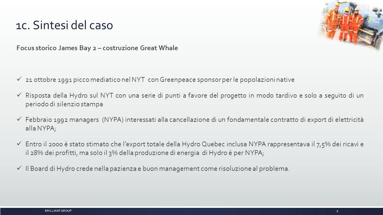 1c. Sintesi del caso Focus storico James Bay 2 – costruzione Great Whale.
