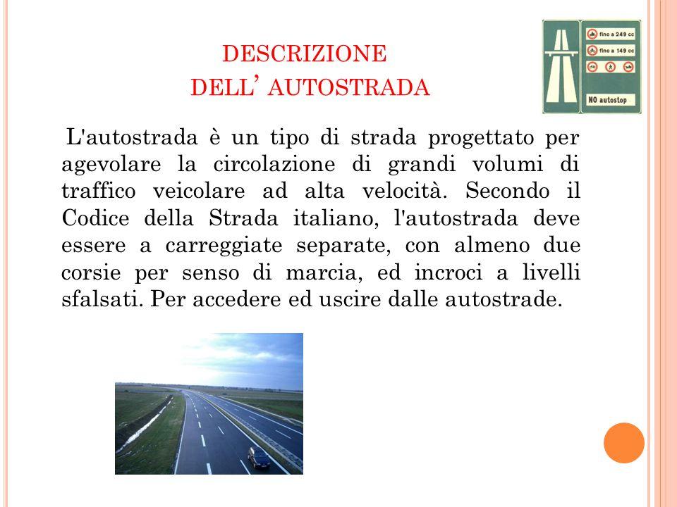 descrizione dell' autostrada