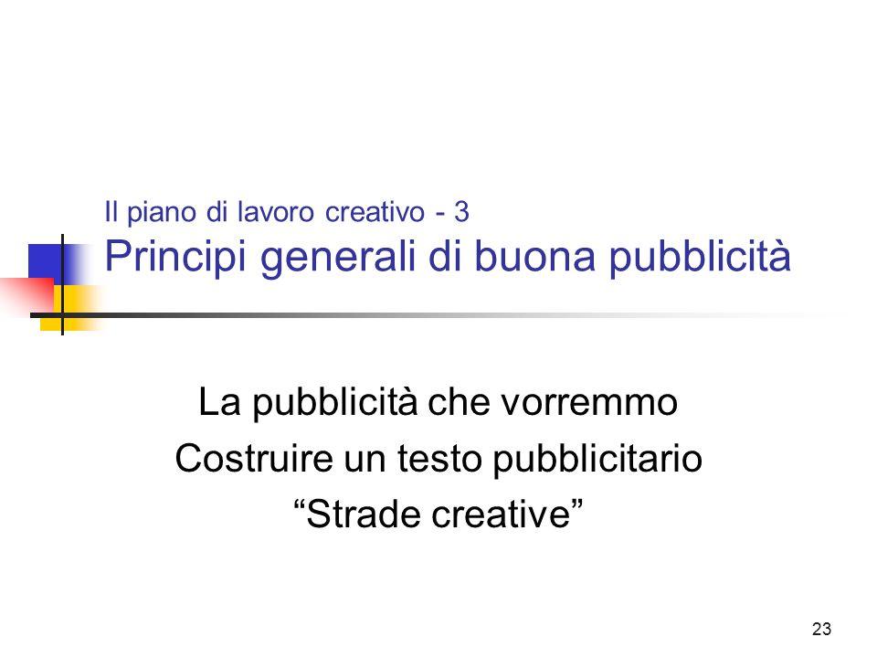 Il piano di lavoro creativo - 3 Principi generali di buona pubblicità