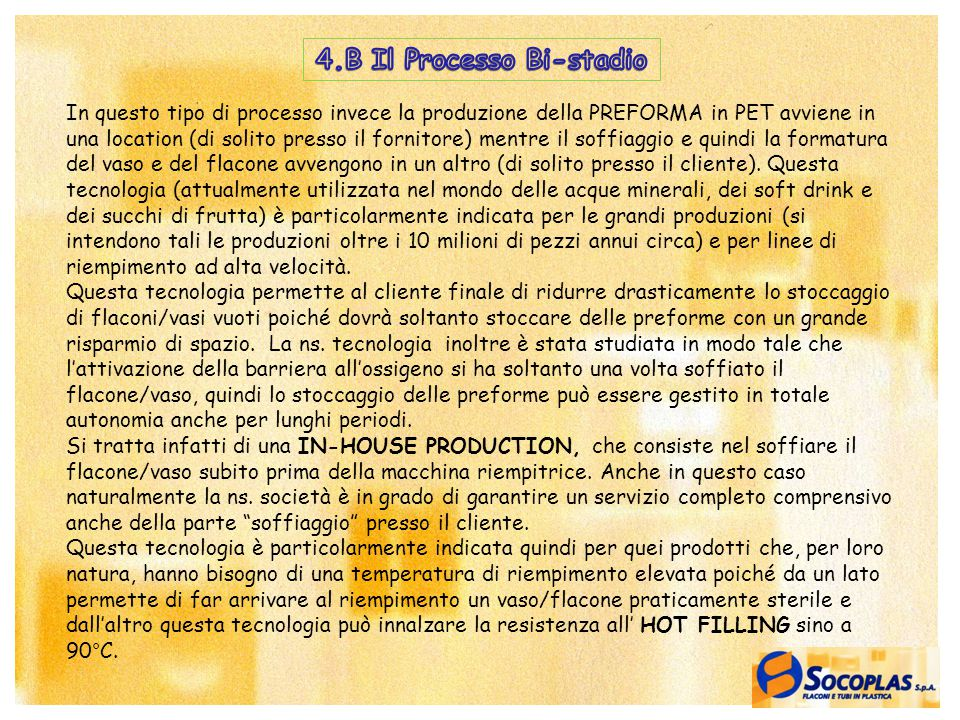 4.B Il Processo Bi-stadio