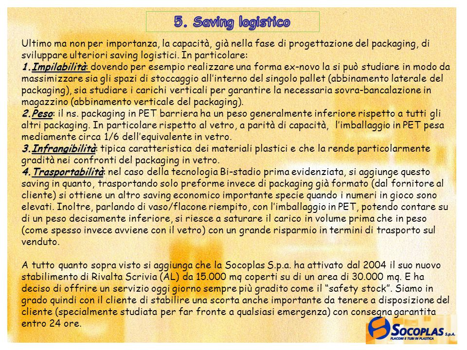 5. Saving logistico