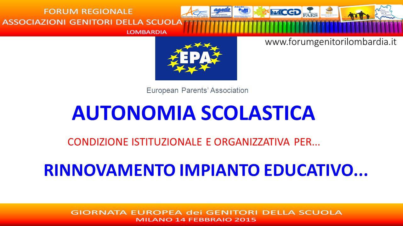AUTONOMIA SCOLASTICA RINNOVAMENTO IMPIANTO EDUCATIVO...