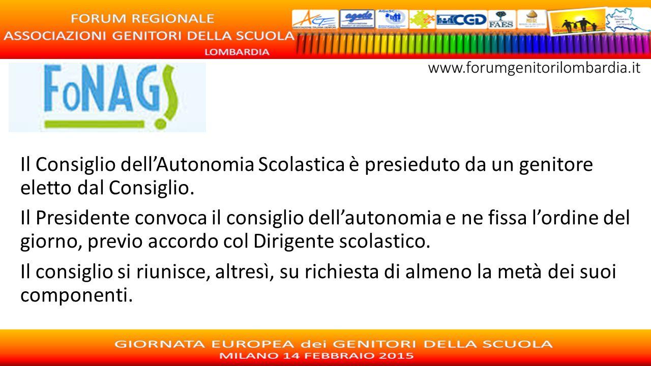 Il Consiglio dell'Autonomia Scolastica è presieduto da un genitore eletto dal Consiglio.