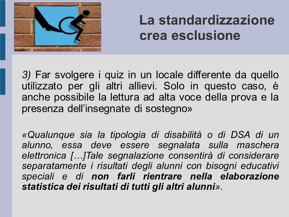 La standardizzazione crea esclusione