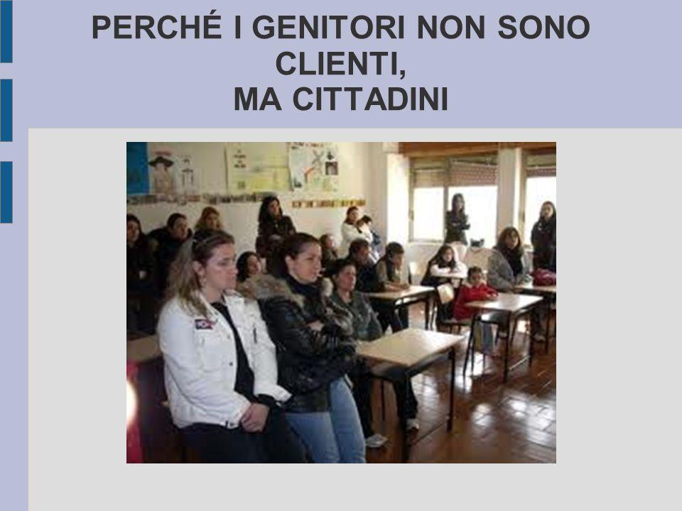 PERCHÉ I GENITORI NON SONO CLIENTI, MA CITTADINI