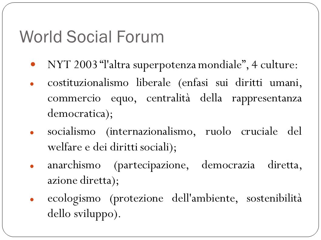 World Social Forum NYT 2003 l altra superpotenza mondiale , 4 culture: