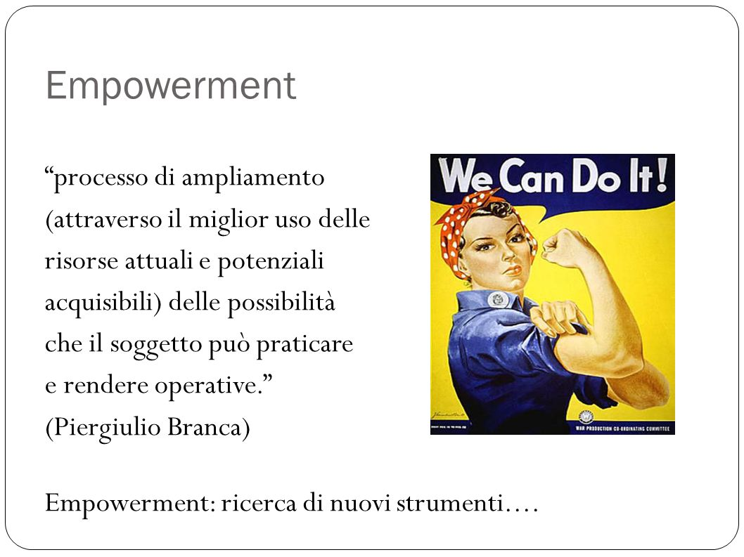 Empowerment processo di ampliamento (attraverso il miglior uso delle
