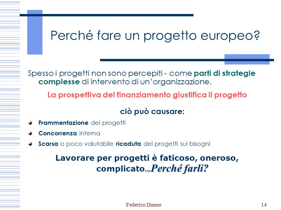 Perché fare un progetto europeo
