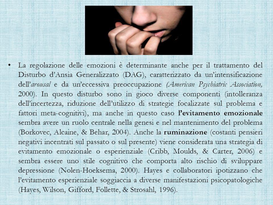La regolazione delle emozioni è determinante anche per il trattamento del Disturbo d'Ansia Generalizzato (DAG), caratterizzato da un'intensificazione dell'arousal e da un'eccessiva preoccupazione (American Psychiatric Association, 2000).
