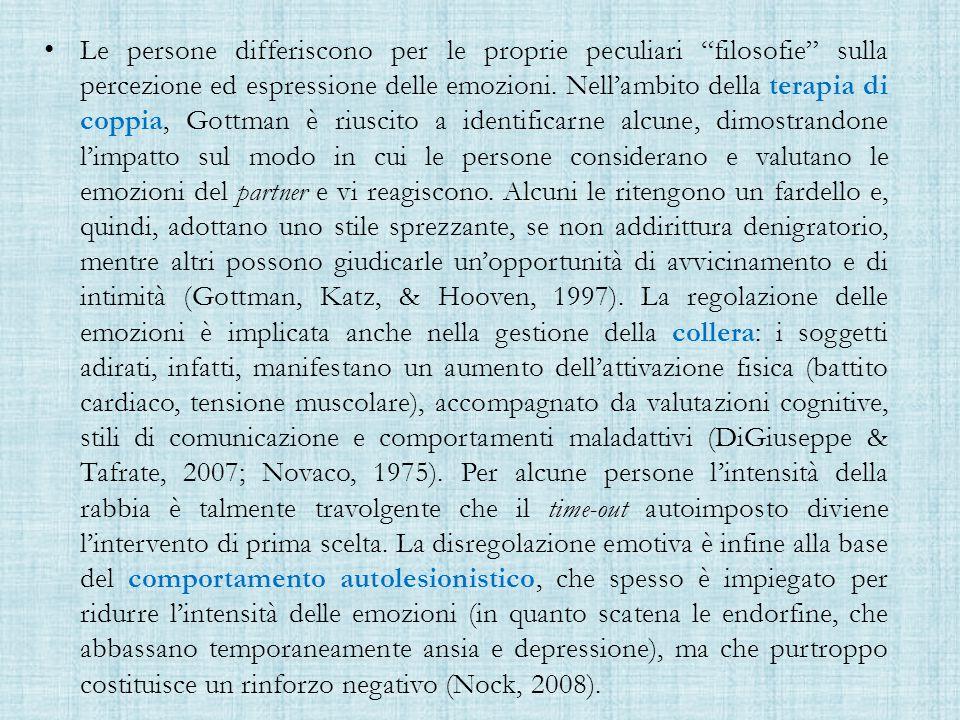 Le persone differiscono per le proprie peculiari filosofie sulla percezione ed espressione delle emozioni.