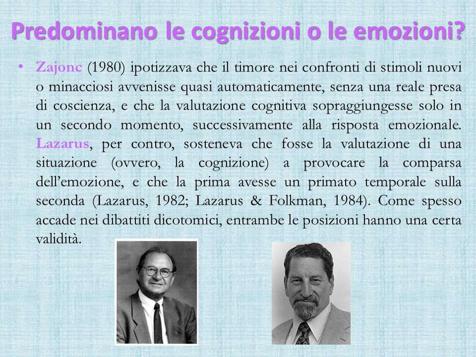 Predominano le cognizioni o le emozioni
