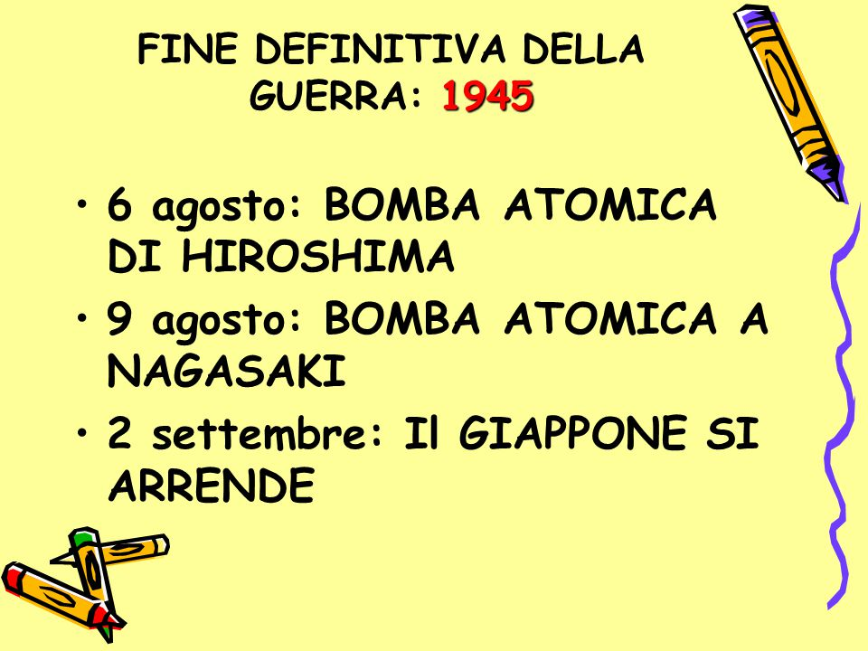 FINE DEFINITIVA DELLA GUERRA: 1945