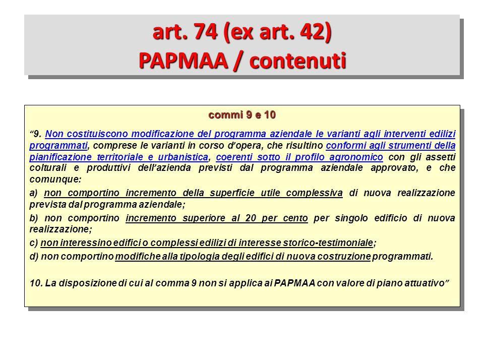 art. 74 (ex art. 42) PAPMAA / contenuti