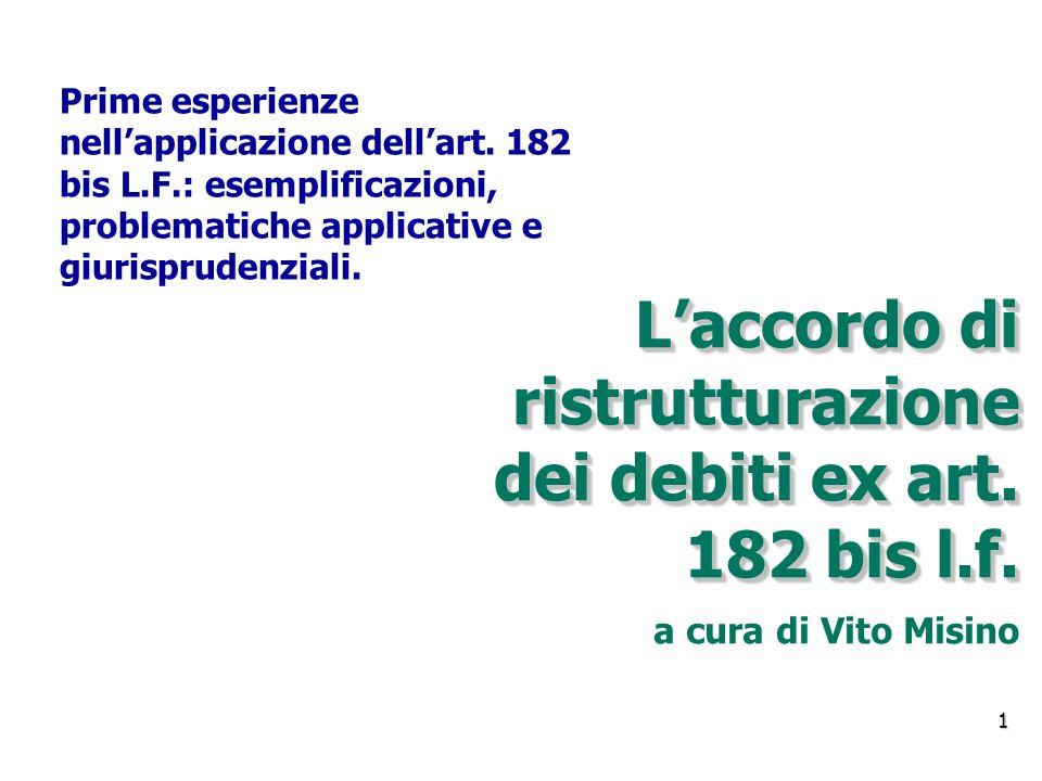 L'accordo di ristrutturazione dei debiti ex art. 182 bis l.f.