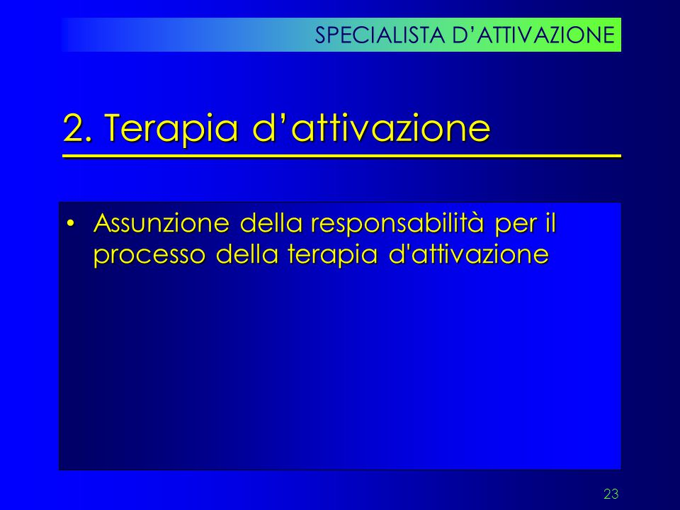 2. Terapia d'attivazione
