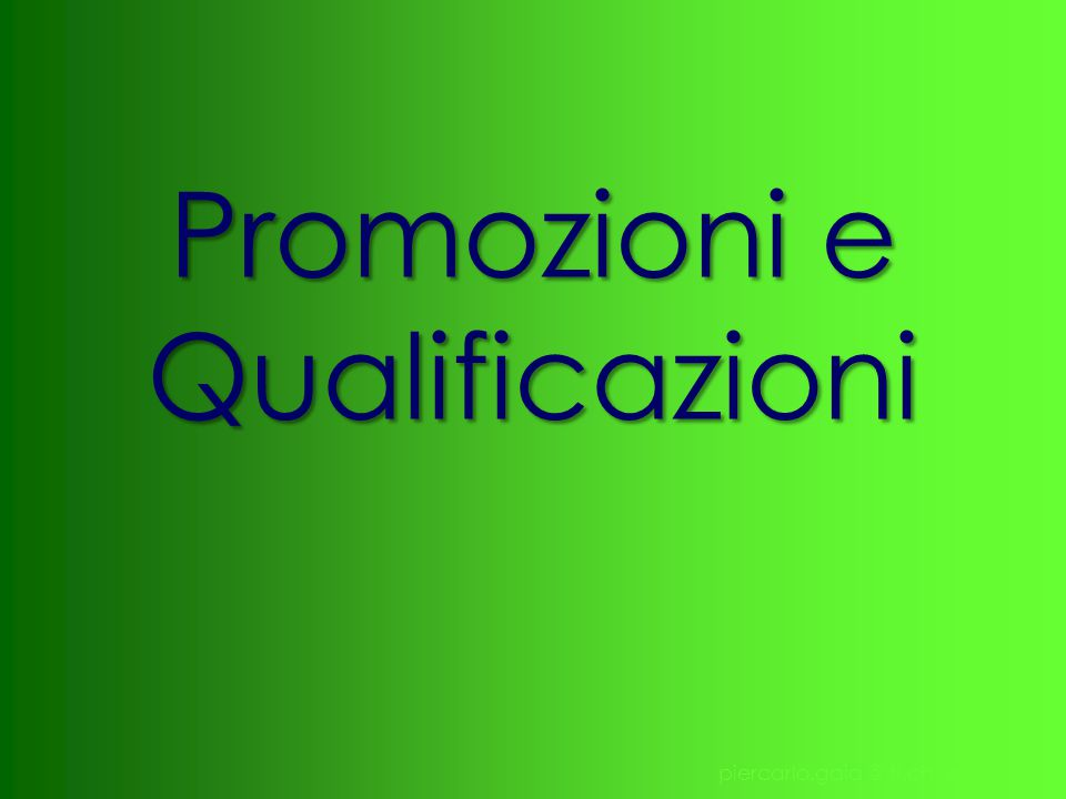 Promozioni e Qualificazioni