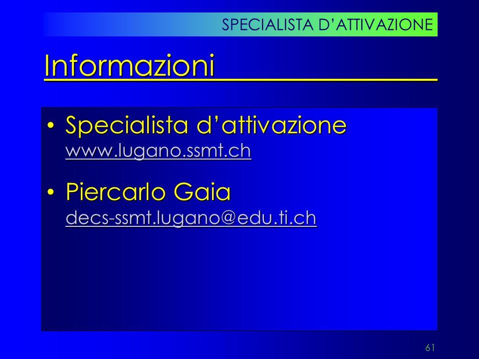 Informazioni Specialista d'attivazione www.lugano.ssmt.ch