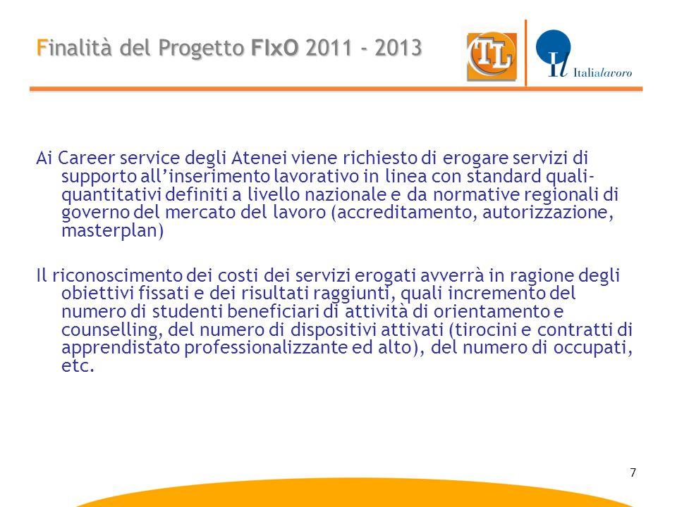 Finalità del Progetto FIxO 2011 - 2013