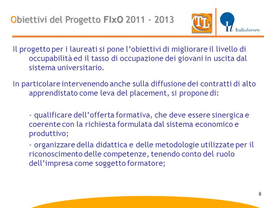 Obiettivi del Progetto FIxO 2011 - 2013
