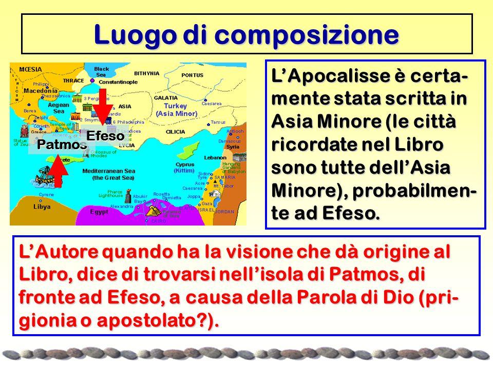 Luogo di composizione Patmos. Efeso.