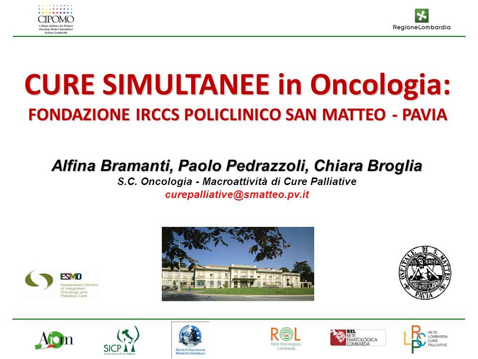 CURE SIMULTANEE in Oncologia: FONDAZIONE IRCCS POLICLINICO SAN MATTEO - PAVIA