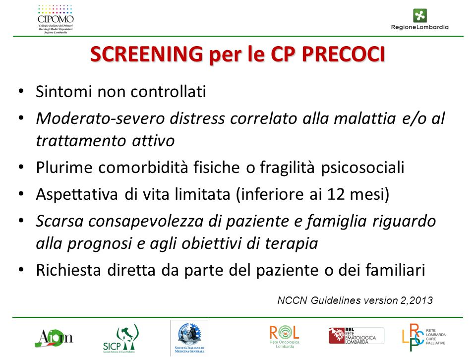 SCREENING per le CP PRECOCI