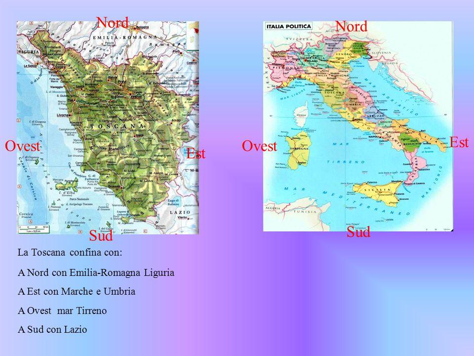 Nord Nord Est Ovest Ovest Est Sud Sud La Toscana confina con: