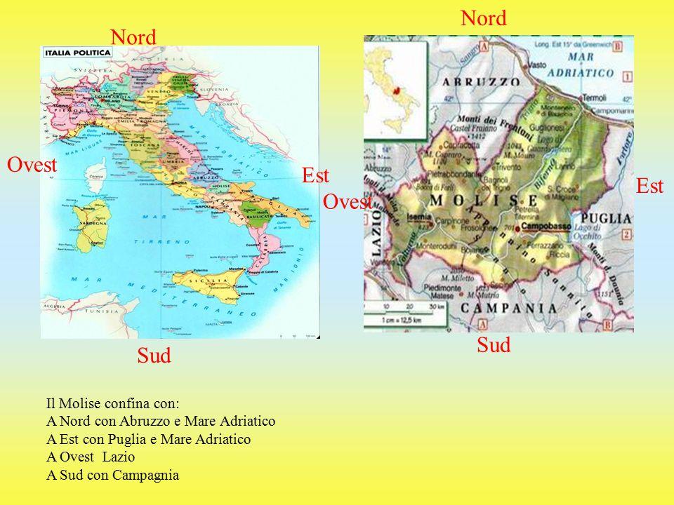 Nord Nord Ovest Est Est Ovest Sud Sud Il Molise confina con: