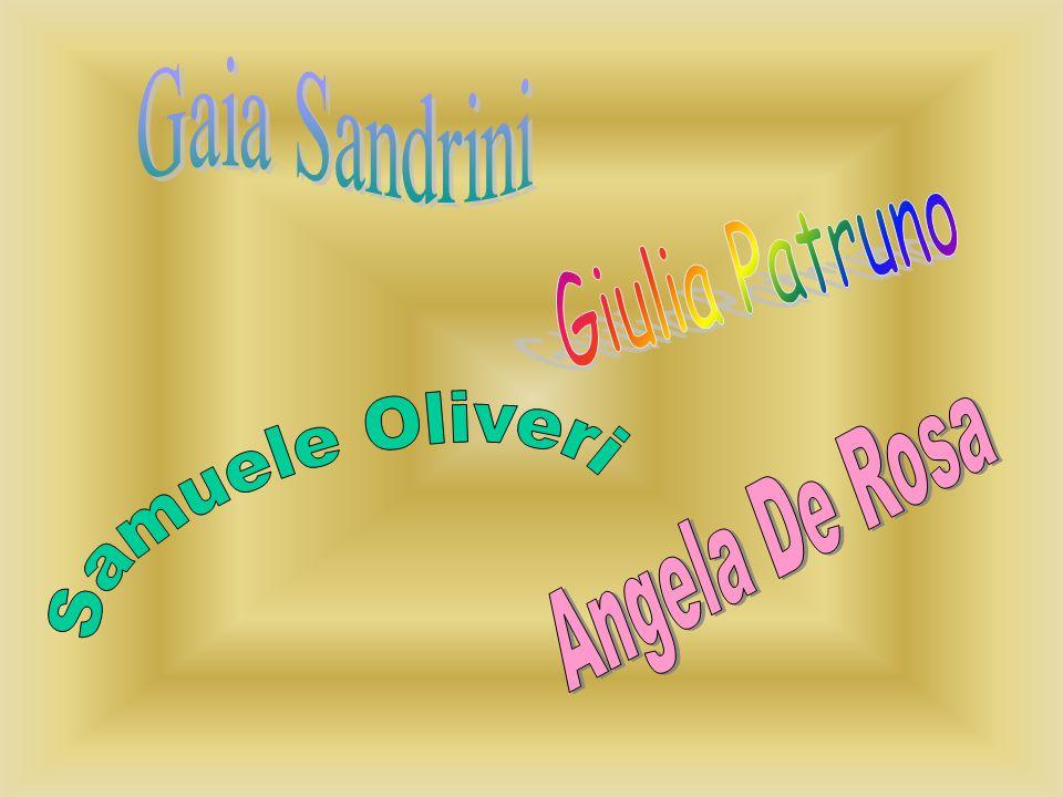 Gaia Sandrini Giulia Patruno Samuele Oliveri Angela De Rosa