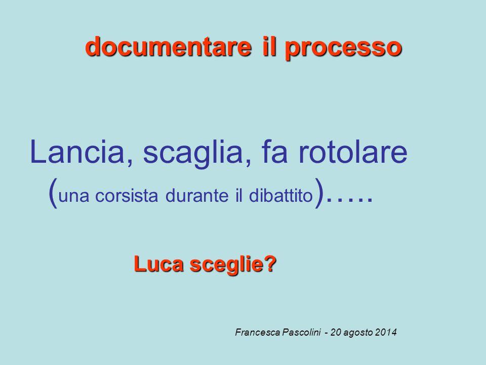 documentare il processo