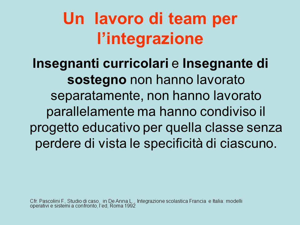 Un lavoro di team per l'integrazione