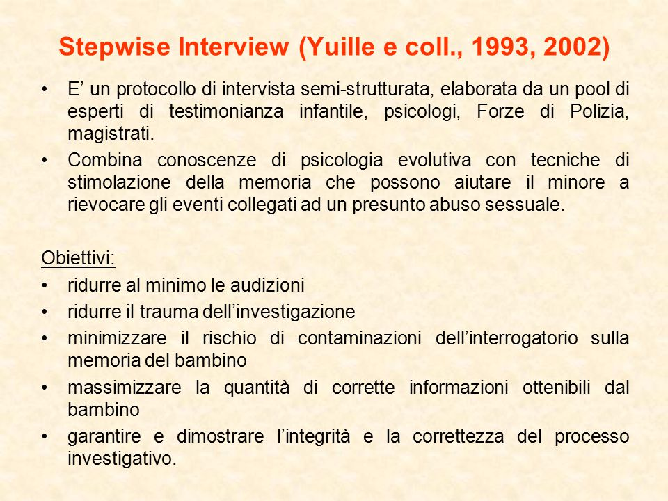 Stepwise Interview (Yuille e coll., 1993, 2002)