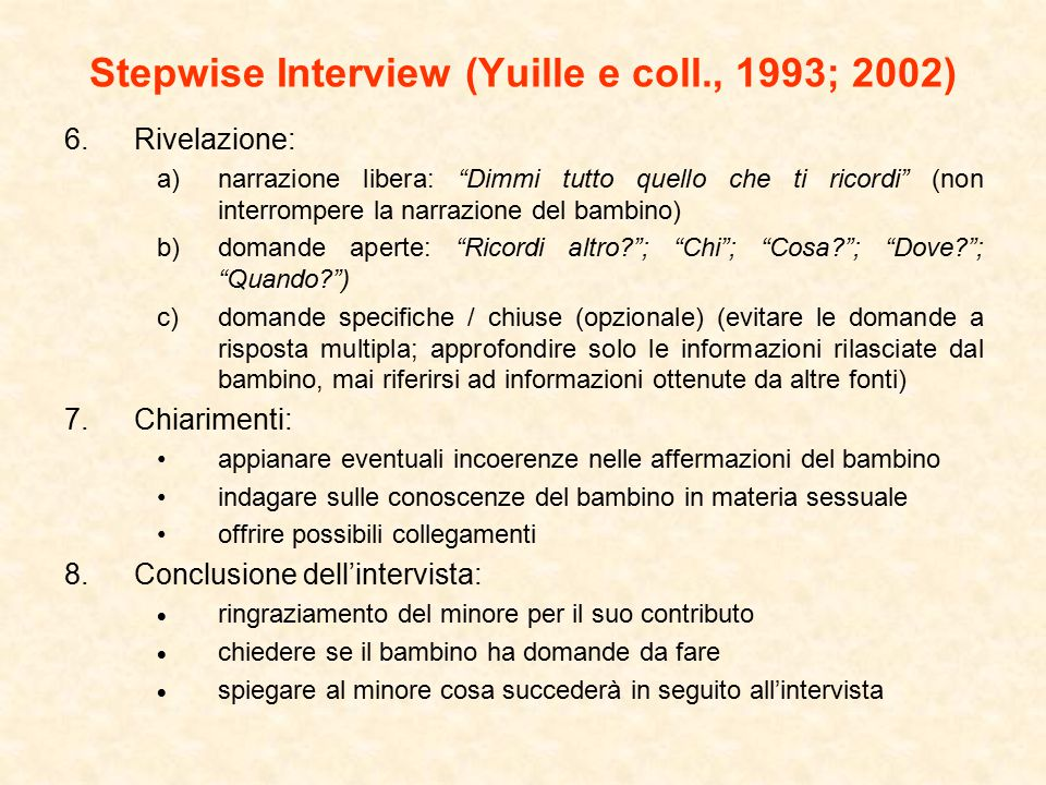 Stepwise Interview (Yuille e coll., 1993; 2002)
