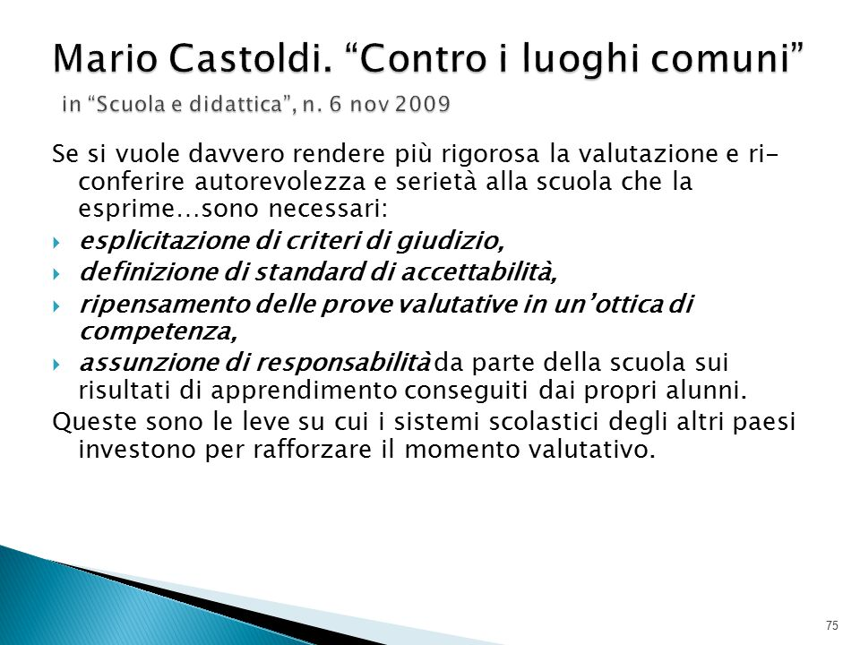 Mario Castoldi. Contro i luoghi comuni in Scuola e didattica , n