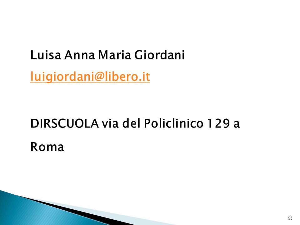 Luisa Anna Maria Giordani luigiordani@libero.it