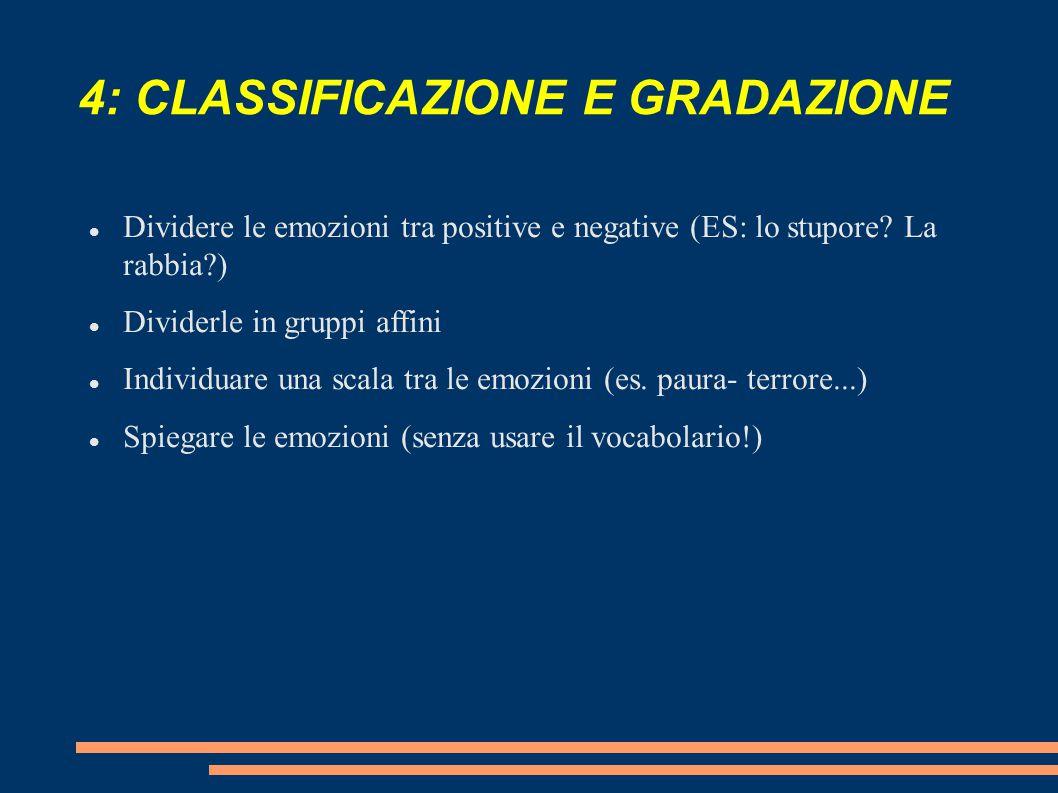 4: CLASSIFICAZIONE E GRADAZIONE