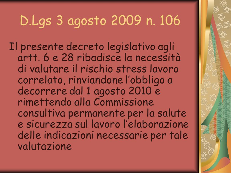 D.Lgs 3 agosto 2009 n. 106