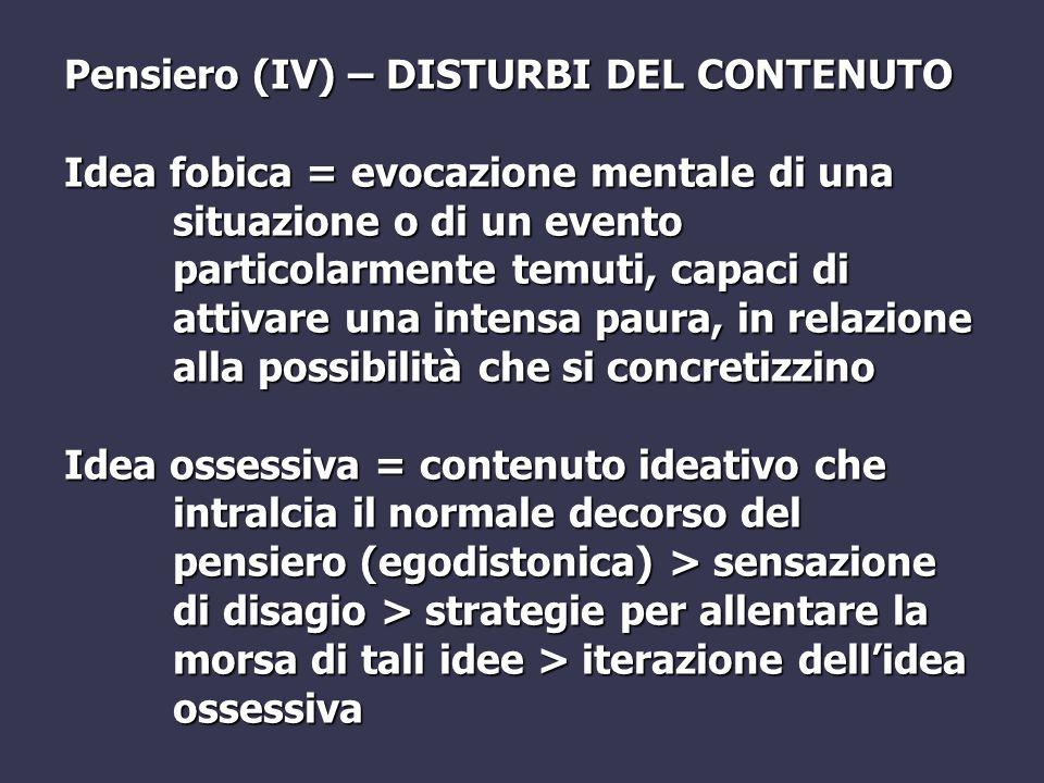 Pensiero (IV) – DISTURBI DEL CONTENUTO