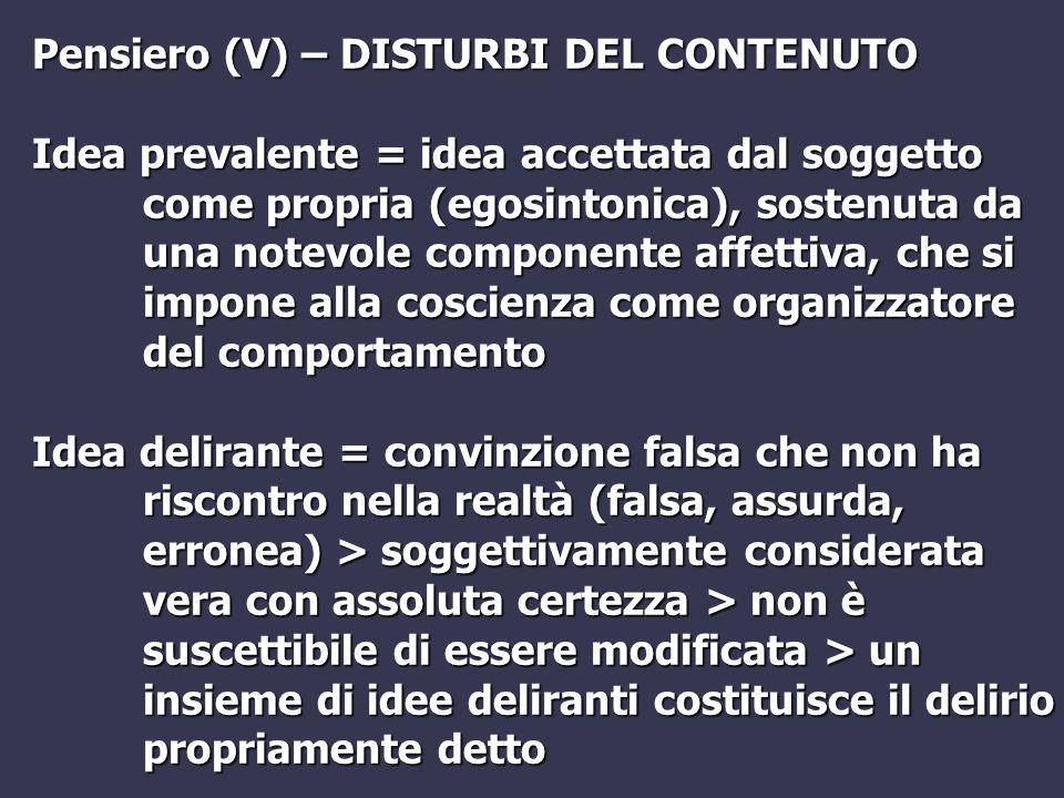 Pensiero (V) – DISTURBI DEL CONTENUTO