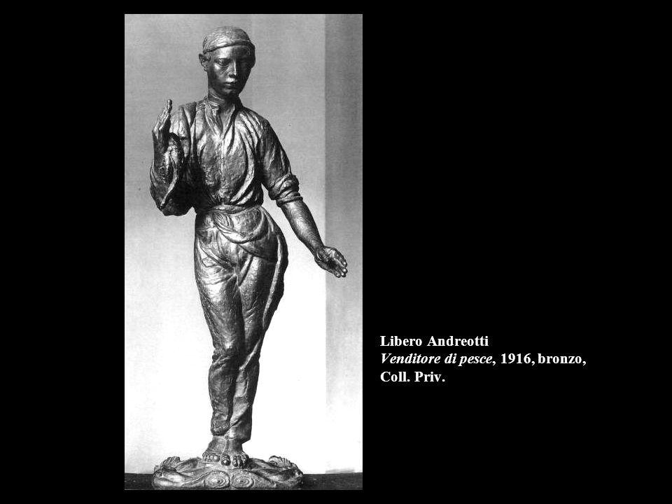 Libero Andreotti Venditore di pesce, 1916, bronzo, Coll. Priv.