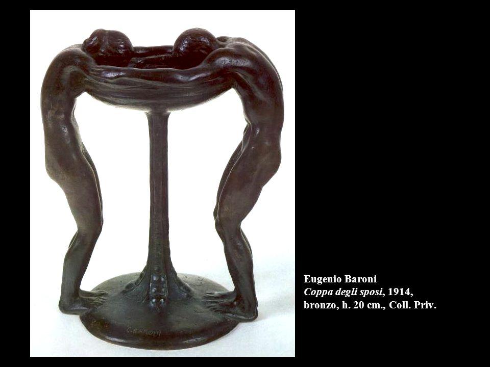 Eugenio Baroni Coppa degli sposi, 1914, bronzo, h. 20 cm., Coll. Priv.