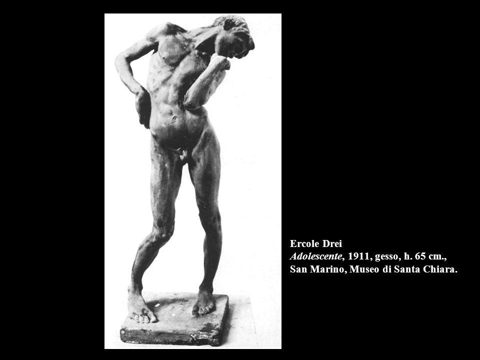 Ercole Drei Adolescente, 1911, gesso, h. 65 cm