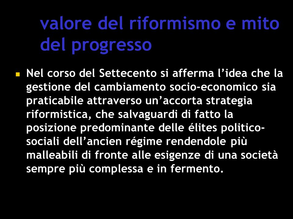valore del riformismo e mito del progresso