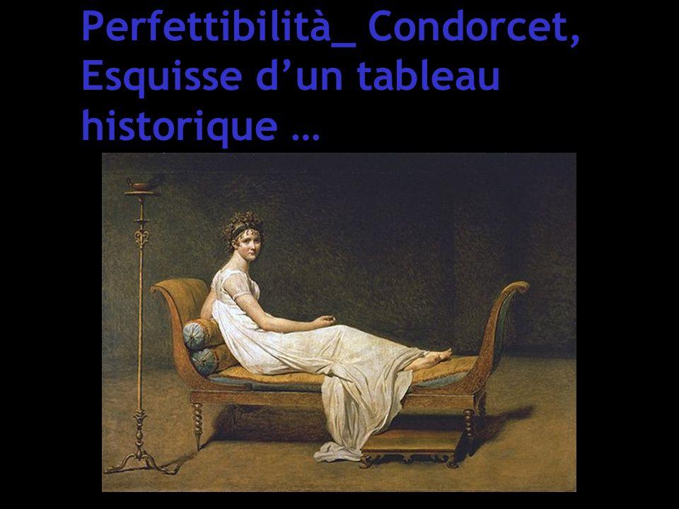 Perfettibilità_ Condorcet, Esquisse d'un tableau historique …