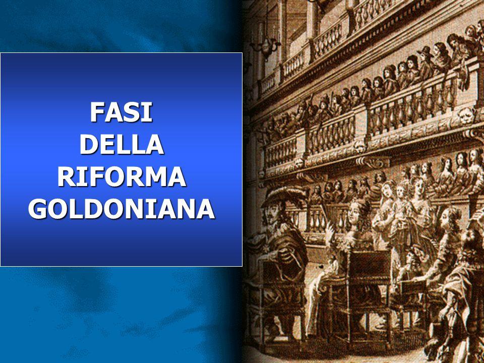 DELLA RIFORMA GOLDONIANA