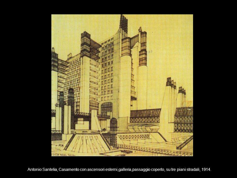Antonio Santelia, Casamento con ascensori esterni,galleria,passaggio coperto, su tre piani stradali, 1914.