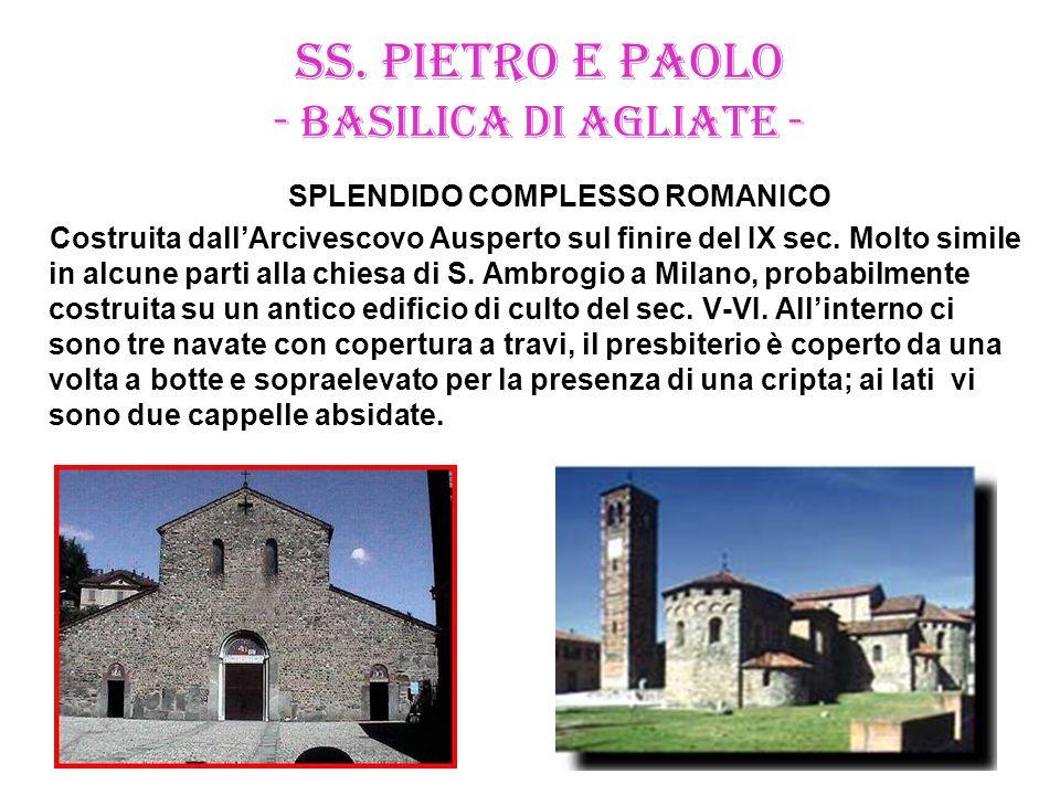 SS. PIETRO E PAOLO - BASILICA DI AGLIATE -