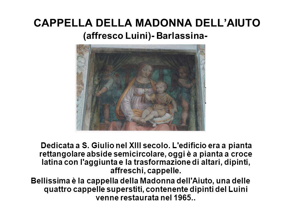 CAPPELLA DELLA MADONNA DELL'AIUTO (affresco Luini)- Barlassina-