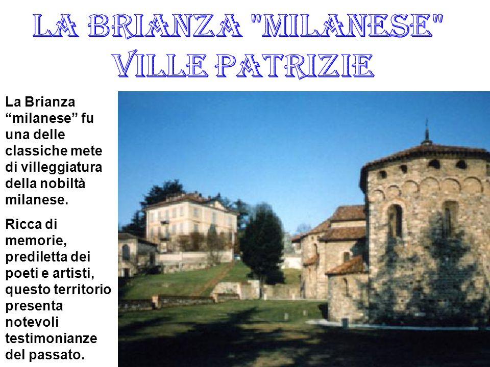La Brianza Milanese Ville Patrizie