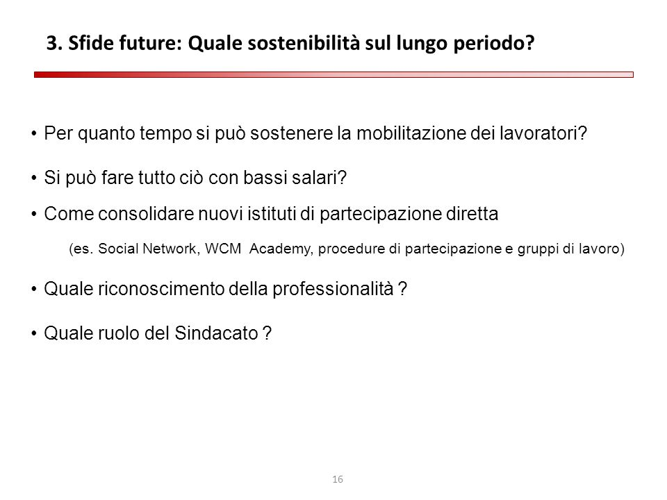 3. Sfide future: Quale sostenibilità sul lungo periodo